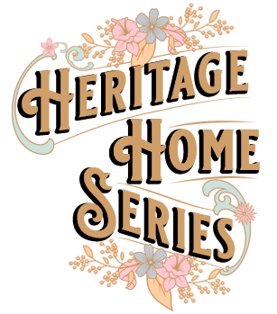 Heritage Home Series
